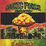 Cosmic Force Incoming/Fret Not