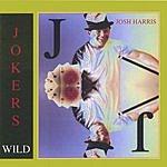 Josh Harris Joker's Wild