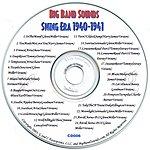 Big Band Sounds Big Band Sounds: Swing Era Of 1940-1941