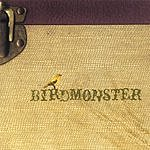 Birdmonster Birdmonster