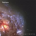 Telomere Astral Currents