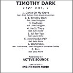 Timothy Dark Live, Vol.1
