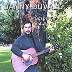 Danny Duvall Gospel Solo's Vol.4