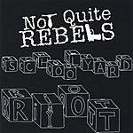 Not Quite Rebels Schoolyard Riot