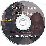 Street Urban Bubbles And The Beats Go On