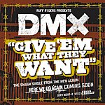 DMX Give 'Em What They Want (Edited)
