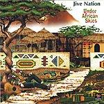 Jive Nation Under African Skies
