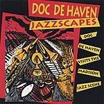 Doc DeHaven Jazzscapes