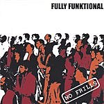 Fully Funktional No Frills