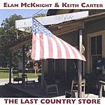 Elam McKnight The Last Country Store