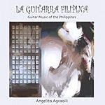 Angelito Agcaoili La Guitarra Filipina