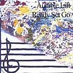 Ready Set Go Audible Lift