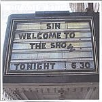 Sin Welcome To The Show