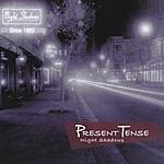 Present Tense Night Shadows