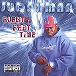 Judah Man Plenty Past Time (Parental Advisory)
