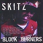 Skitz Block Burners (Parental Advisory)