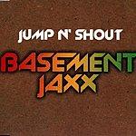 Basement Jaxx Jump 'N' Shout
