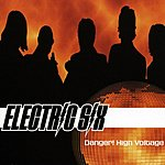 Electric Six Danger! High Voltage