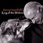 Barry Greenfield King Of The Wolves