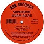Superstar Quamallah Just Rap/Properly Done/Wit It
