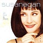 Susan Egan All That & More