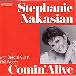 Stephanie Nakasian Comin' Alive