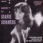 Joanie Sommers Look Out! It's Joanie Sommers
