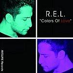 R.E.L. Colors Of Love