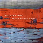 Bill Frisell Richter 858