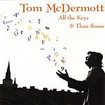 Tom McDermott All The Keys & Then Some