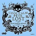 Cool Calm Pete Lost (Single)
