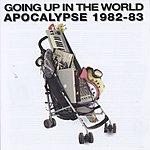 Apocalypse Going Up In The World: Apocalypse 1982-88