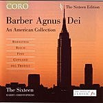 The Sixteen Barber Agnus Dei/An American Collection