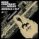 High Contrast Angels & Fly