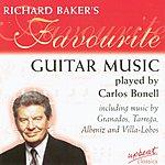 Carlos Bonell Richard Baker's Favourite Guitar Music