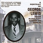 George Lewis A Portrait Of George Lewis From Burgandy Street To Berlin