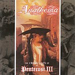 Anathema Crestfallen/Pentecost III
