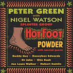 Peter Green Splinter Group Hot Foot Powder