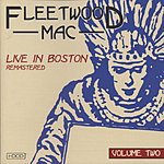 Fleetwood Mac Live In Boston, Vol.2