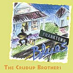 The Crudup Brothers Franktown Blues
