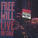 Free Will Free Will Live