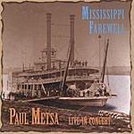 Paul Metsa Mississippi Farewell