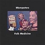 Wampeters Folk Medicine