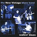 The New Vintage Blues Band Walkin' Blues