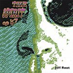 Jeff Root The Spirit Of '67