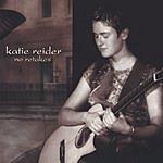 Katie Reider No Retakes