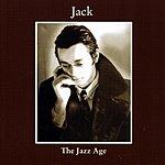 Jack The Jazz Age