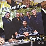 The Lee Boys Say Yes