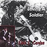 Elvis L Carden Loving A Soldier