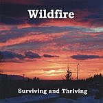 Wildfire Surviving And Thriving